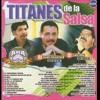 Los Titanes De La Salsa Willie Gonzalez, Eddie Santiago & Maelo Ruiz By Elvis Palacios Ft Luis Jose