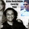 Kiska Rasta Dekhe Cover By Vijay Kotian