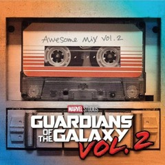 Vol. 2 Guardians of the Galaxy: Awesome Mix, Vol. 2 (Original Motion Picture Soundtrack)