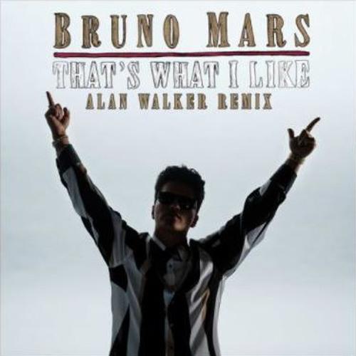 Bruno Mars - That's What I Like (Alan Walker Remix) [FREE DOWNLOAD]