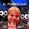 IL FORMICAIO DEL23 APRILE 2017