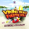 Dj Skoll x Dj Loloy - Viking Beach Party Vol°1 #VBP