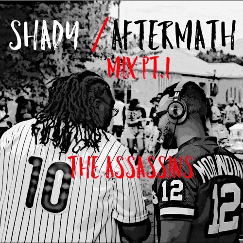 SHADY/AFTERMATH MIX Pt  1 (Mixed by  DJ ALEXplain) by The