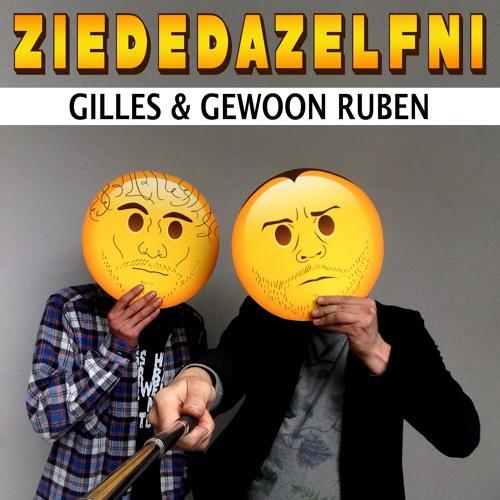 Gilles & Gewoon Ruben - Ziededazelfni