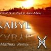 Clean Bandit feat. Sean Paul & Anne-Marie - Rockabye (Mathiax Remix)