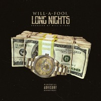 @Willafool - LONG NIGHTS