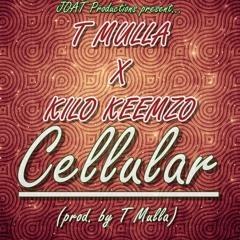 T Mulla X Kilo Keemzo - Cellular (prod. by T Mulla)