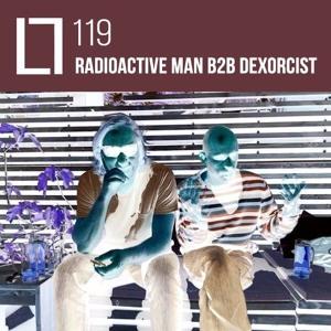 Loose Lips Mix Series - 119 - Radioactive Man b2b Dexorcist