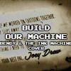 Build Our Machine WIP (Kathy-chan)