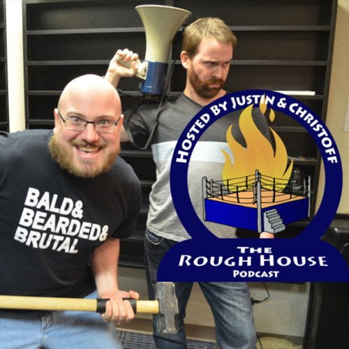The Rough House 3.0 #022