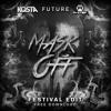 Future - Mask Off (KOSTA & W-STEP Festival Edit)