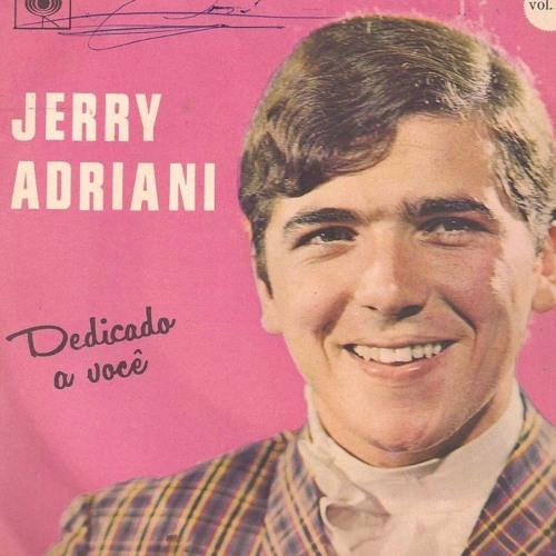 Morre, aos 70 anos, um dos gigantes: Jerry Adriani - RB 23/4/2017
