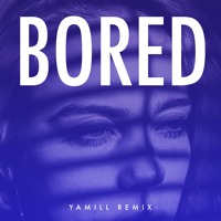 Billie Eilish - Bored (Yamill Remix)
