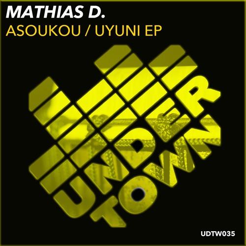 Mathias D. - Asoukou/Uyuni EP