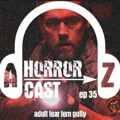 Ep. 35 - Dark was the Night - Adult Fears FernGully