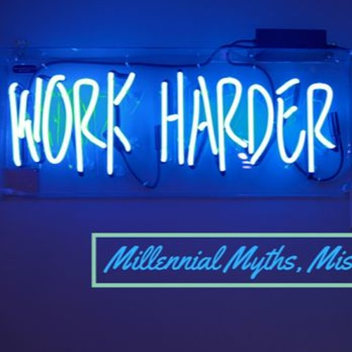 Ep 9 Millennials Entering The Workforce