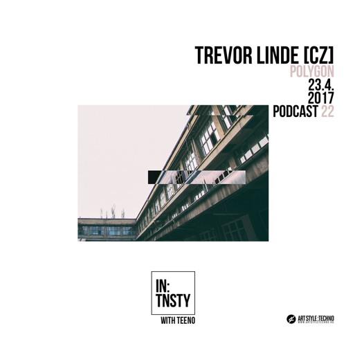 In:tnsty Podcast   Episode 22 Teeno / Trevor Linde