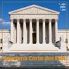 SMJ #46 - Suprema Corte dos EUA