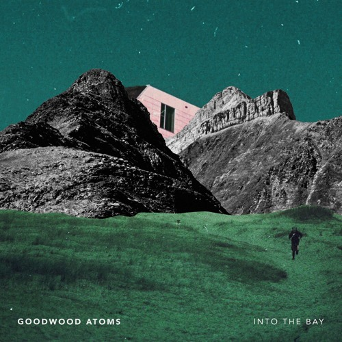 Goodwood Atoms - Into The Bay