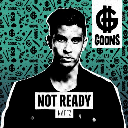 Naffz - Not Ready (OUT NOW)