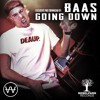 BAAS - Going Down (FREE DOWNLOAD)