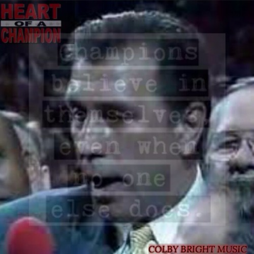 COLBY BRIGHT - HEART OF A CHAMP