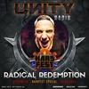 UNITY RADIO Episode #45 [HARDFEST SPECIAL] Radical Redemption (20-04-2017)