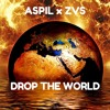 Drop The World ft. Aspil (Extended Mix)[FREE DOWNLOAD]