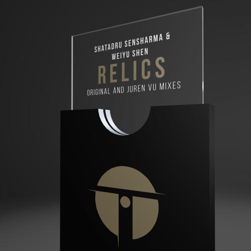 Shatadru Sensharma & Weiyu Shen - Relics (Juren Vu Remix)