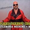 Ken Reedy Show - WrestleMania Reactions, Braun Strowman, More...