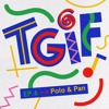 TGIF Mix 006 - Polo & Pan
