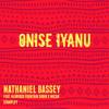 ONISE IYANU - NATHANIEL BASSEY
