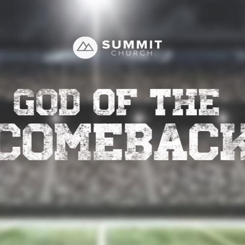 God of the Comeback: week 2