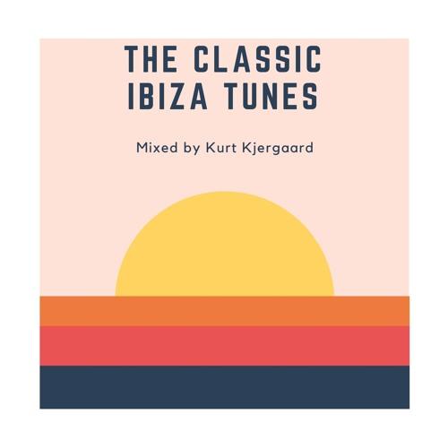 The Classic Ibiza Tunes Mixed by Kurt Kjergaard