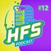 HFS Podcast # 12 - Hail Sagan!!