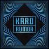 K.A.R.D -  RUMOR