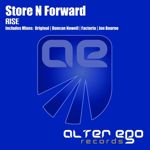 Store N Forward - Rise (Original Mix)