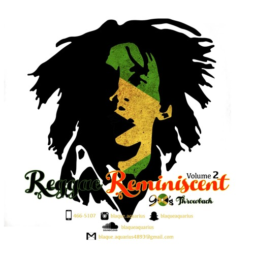 Reggae Reminiscent Volume 2 (Nineties Throwback)