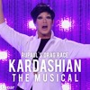 Kardashian The Musical