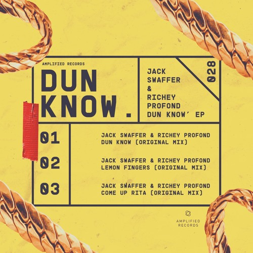 Jack Swaffer & Richey Profond 'Dun Know' EP OUT NOW!