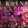 Ursine Vulpine - Wicked Game (XavierMocke EDIT)