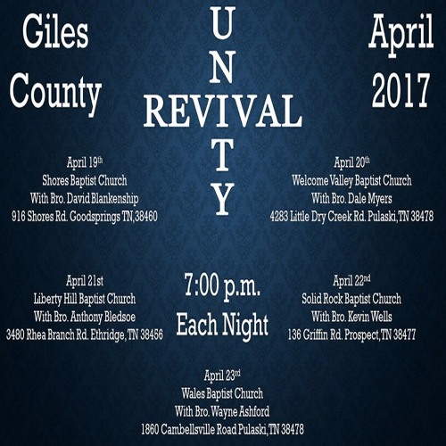 Unity Revival April 19-23,2017 Giles County Tennessee