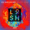 Stay, Sixes (LOSH Edit #009) - Zedd Feat. Alessia Cara vs. D.O.D