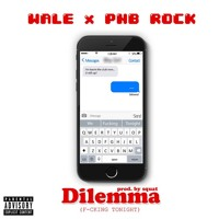 Wale - Dilemma (Ft. PnB Rock)