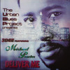 Urban Blues Project Pres. 3Dee Feat. Michael Procter - Deliver Me (Urban Blues Project Vocal Mix)