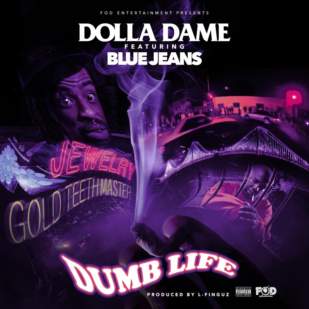 Dolla Dame ft. BlueJeans - Dumb Life (Prod. L-Finguz) [Thizzler.com Exclusive]