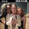 Ep. 3: Speak to a Girl