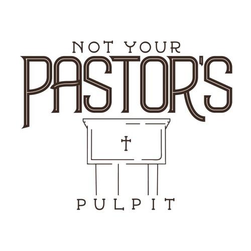 Pulpit #006 Steve Austin