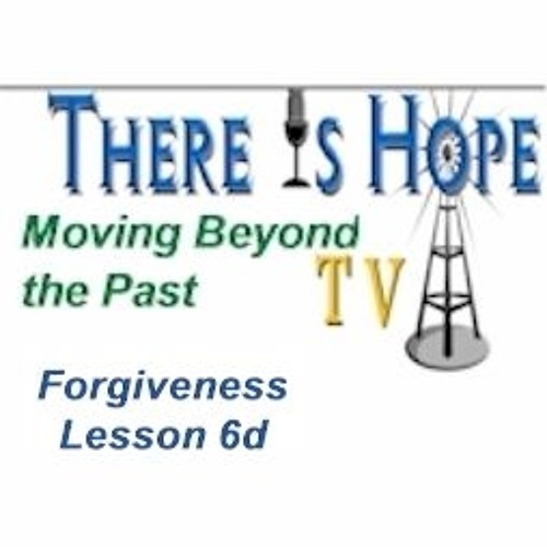 Moving Beyond the Past-Lesson 6, Part Four