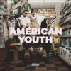 American Youth (prod. by Jake One)// VIDEO IN DESCRIPTION